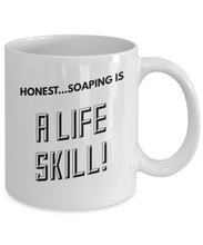Honest Soaping is a Life Skill