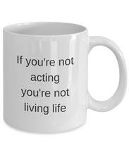 Funny Mug coffee mug cup motivational inspirational cute sayings actor