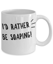 I'd Rather Be Soaping Mug