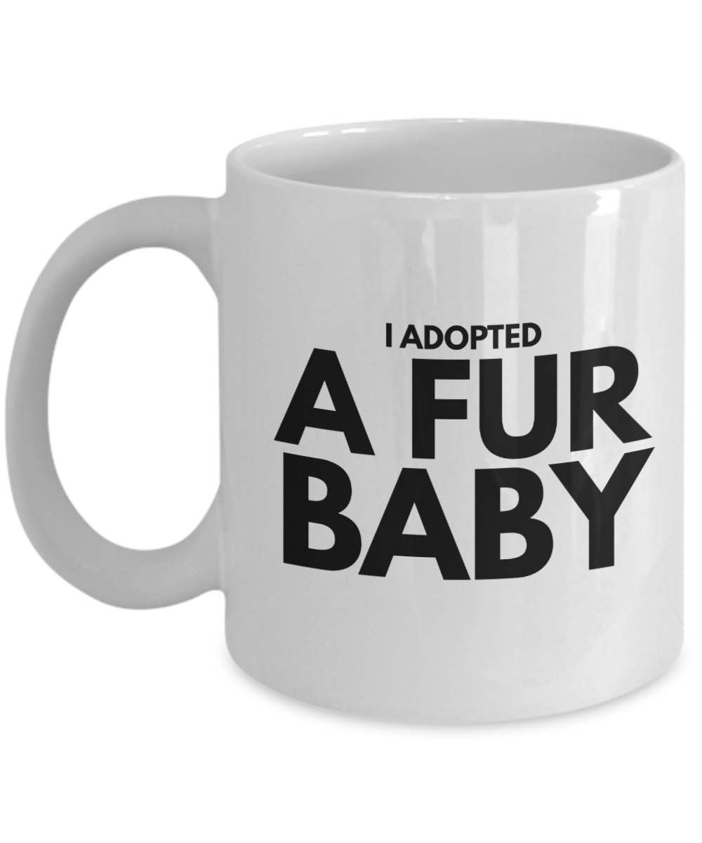 fur baby coffee mug proud parent gift for adoption