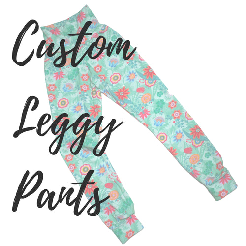 Custom Leggy Pants - Handmade Leggings for Teens & Grown-Ups - Baboosh Designs