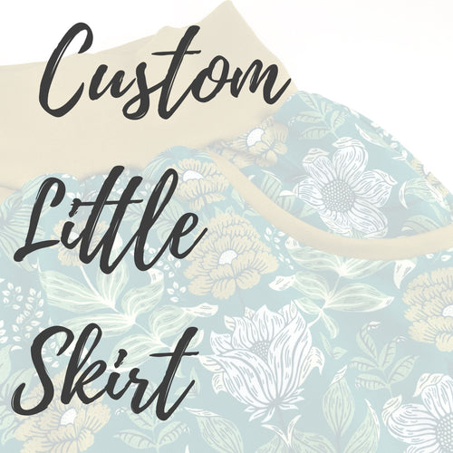 Custom Little Skirt - Baboosh Designs