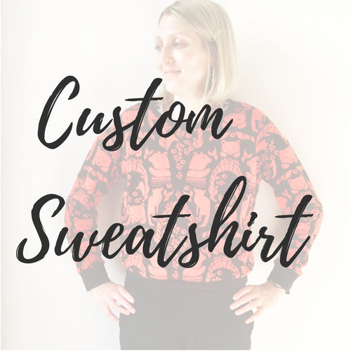 Custom Sweatshirt for Grown-Ups - Baboosh Designs