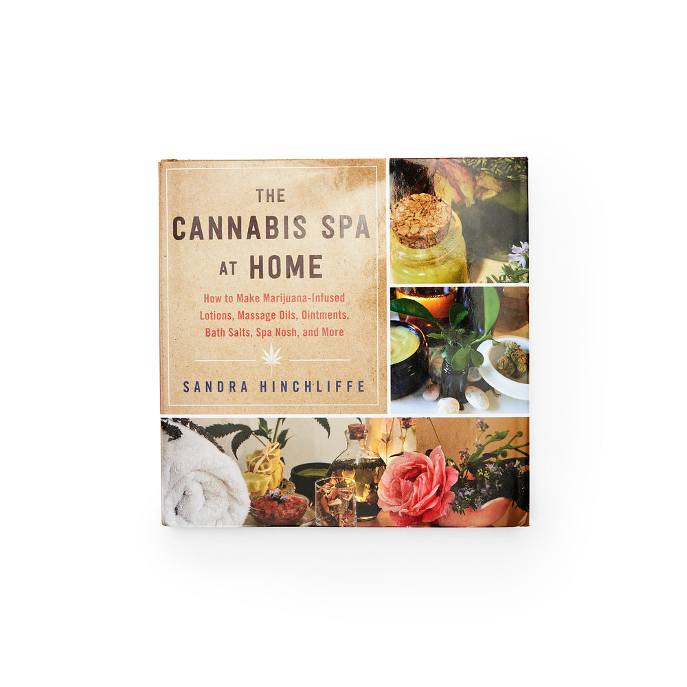 The Cannabis Spa at Home Book