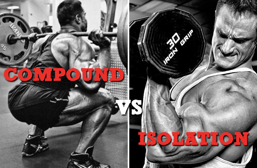Compound vs. Isolation Exercises