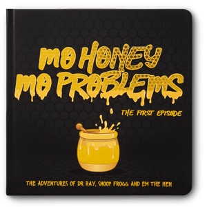 Mo Honey Mo Problems - PRE ORDER