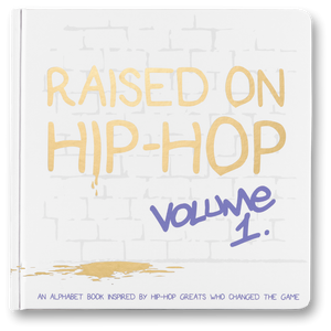 Raised On Hip-Hop  Vol. 1 - ABC's