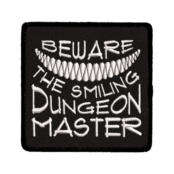 Beware the Smiling Dungeon Master - Iron-On Patch