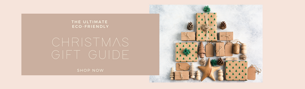 The Ultimate Eco-Friendly Christmas Gift Guide