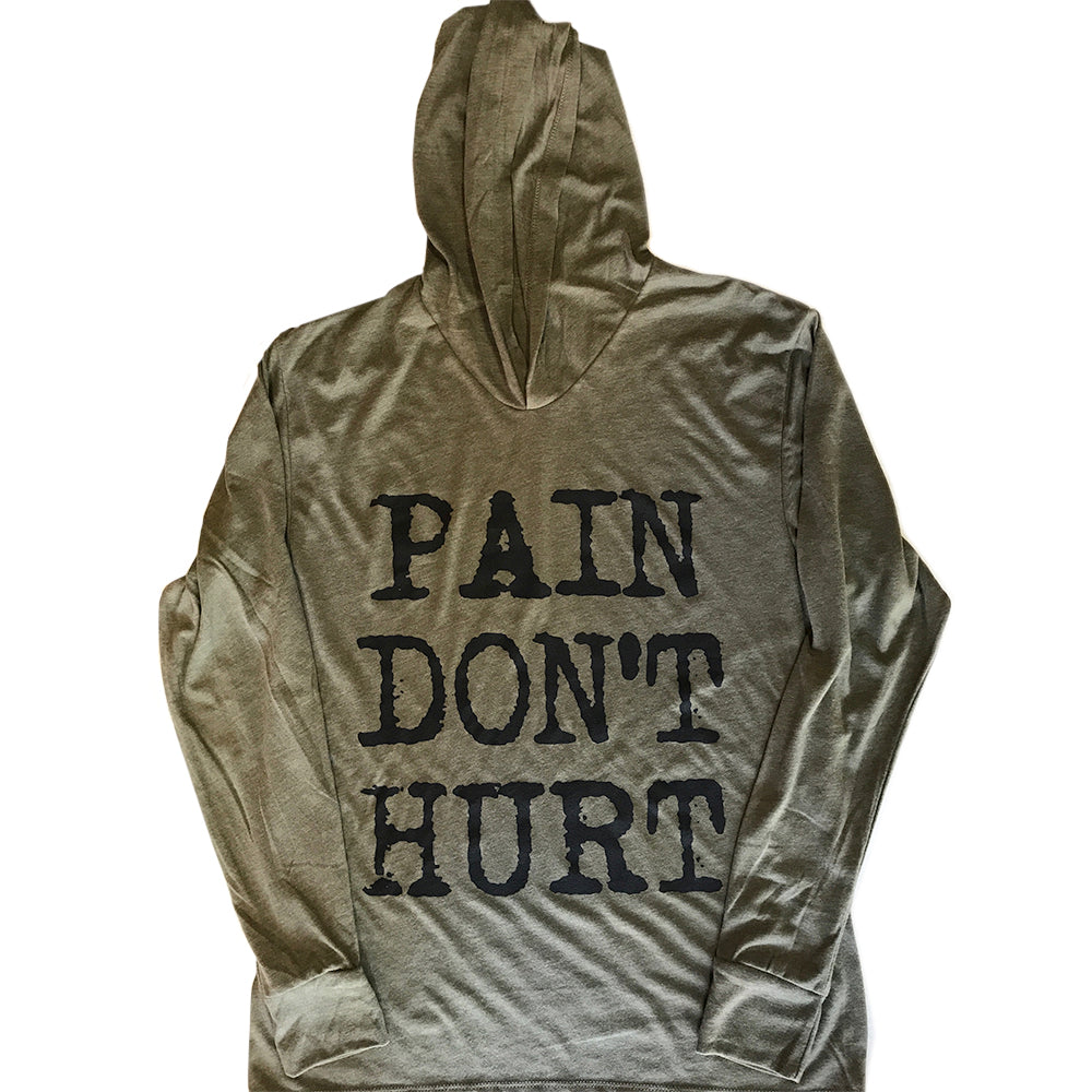 Long Sleeve Hoodie - Military Green - 'PAIN DON'T HURT'