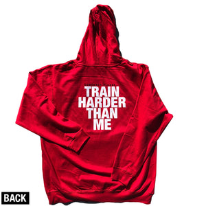 Heavy Hoodie - Red - 'Train Harder Than Me'