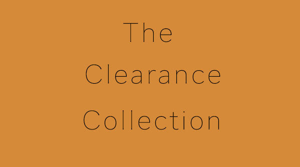 Welcome to our Clearance Collection