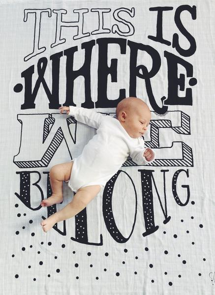 COVETED THINGS This Is Where We Belong - Organic Swaddle