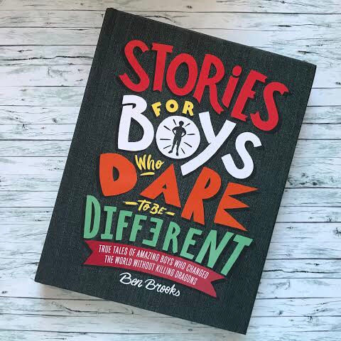 Stories for Boys Who Dare to be Different | Written by Ben Brooks