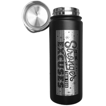"""Be Stronger Than Your Excuses"" SS Water Bottle"