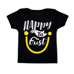 """Happy To Exist"" Infant Tee"