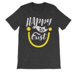 """Happy To Exist"" Adult Tee"
