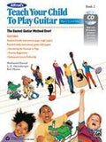 Alfred's Teach Your Child to Play Guitar, Book 2