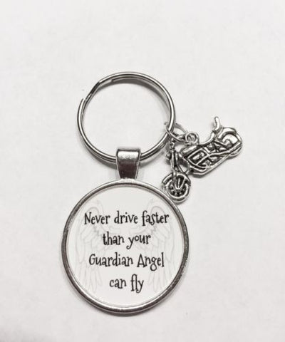 Never Drive Faster Than Your Guardian Angel Can Fly Motorcycle Keychain