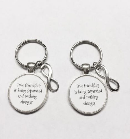 True Friendship Is Being Separated Best Friends Sisters Gift Keychain Set