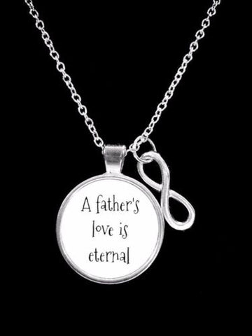 Infinity A Father's Love Is Eternal Valentine's Day Gift Necklace