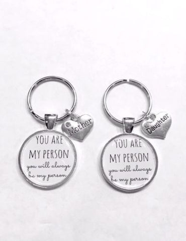 You Are My Person Will Always Be Mother Daughter Gift Keychain Set