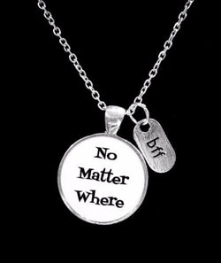 No Matter Where Bff Long Distance Best Friends Sisters Necklace