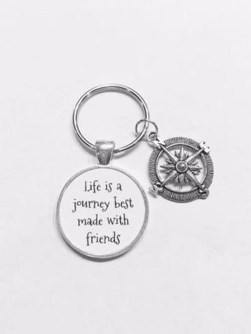 Compass Life Is A Journey Best Made With Friends Gift Best Friend Bff Keychain