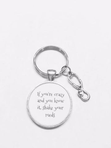 If You're Crazy And You Know It Stethoscope Nurse Pharmacy Doctor Gift Keychain