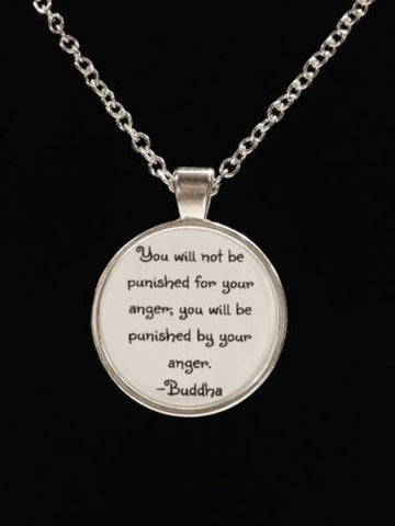 Buddha Quote Saying You Will Not Be Judged For Your Anger Inspirational Necklace