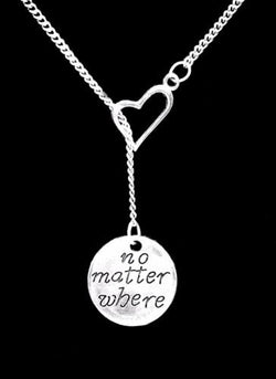 No Matter Where Long Distance Best Friend Sister Mom Gift Heart Lariat Necklace