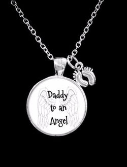 Daddy To An Angel Baby Feet In Memory Remembrance Sympathy Gift Necklace
