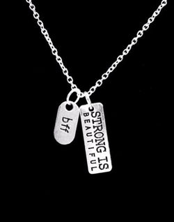 Strong Is Beautiful Bff Best Friends Friend Inspirational Gift Necklace