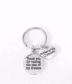 Mother Of The Groom In Law Thank You For Raising The Man Wedding Gift Keychain