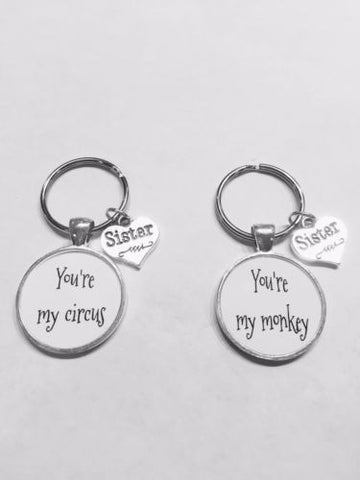 Sister You're My Circus You're My Monkey Sisters Gift Keychain Set