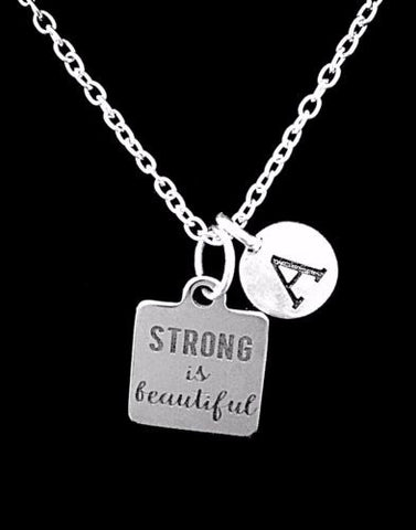 Choose Initial, Strong Is Beautiful Gift Daughter Friend Sister Mom Necklace