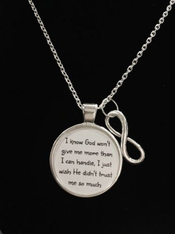 Inspirational God Won't Give You More Than You Can Handle Scripture Necklace