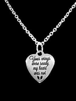 Your Wings Were Ready My Heart Was Not Angel Remembrance Charm Necklace