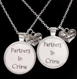 2 Necklaces Here Comes Trouble Partners In Crime Best Friends Sisters Set