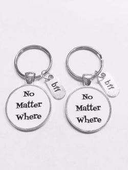 No Matter Where Bff Best Friends Friend Long Distance Gift Keychain Set