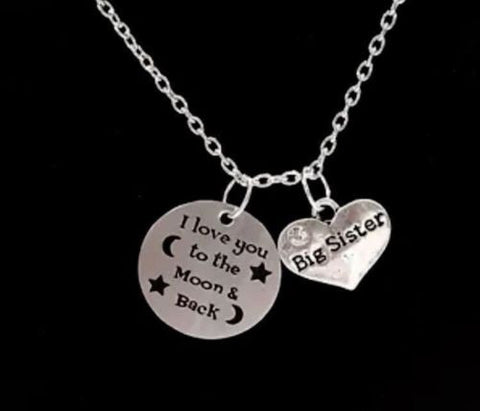 I Love You To The Moon And Back Big Sister Big Sis Necklace
