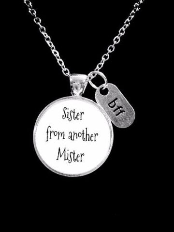 Sister From Another Mister Best Friend BFF Friendship Gift Necklace
