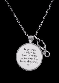 Nurse Stethoscope Do You Want To Talk To The Doctor In Charge Gift Necklace