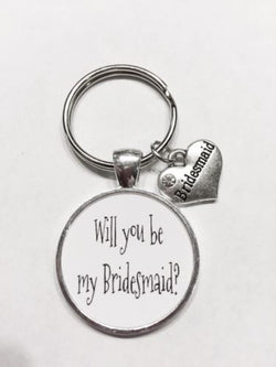 Bridesmaid Gift Will You Be My Bridesmaid Wedding Keychain
