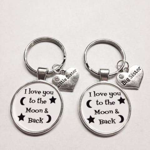 2 Keychains Big Sister Little Sister I Love You To The Moon And Back Best Friend