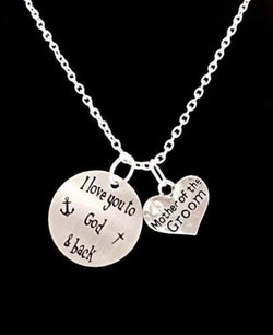 Mother Of The Groom I Love You To God And Back Wedding Bridal Party Necklace