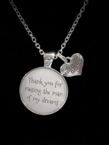 Mother Of The Groom Thank You For Raising The Man Of My Dreams In Law Necklace