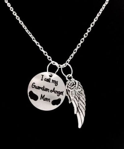 I Call My Guardian Angel Mom Mother In Heaven Memory Angel Wing Necklace