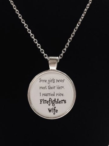I Married My Hero Firefighter I Love My Fireman Wife Gift Necklace