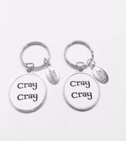 2 Keychains Cray Cray Infinity Best Friend Friendship Friends Funny Gift Set
